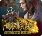 PuppetShow: Der Preis der Überheblichkeit Spiel