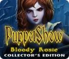 Puppet Show: Geliebte Rosie Sammleredition Spiel