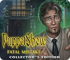 PuppetShow: Fatal Mistake Collector's Edition Spiel
