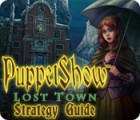 PuppetShow: Lost Town Strategy Guide Spiel