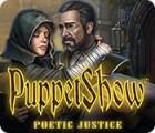 PuppetShow: Poetische Gerechtigkeit Spiel