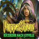 PuppetShow: Rückkehr nach Joyville Spiel