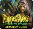 PuppetShow: Return to Joyville Strategy Guide Spiel