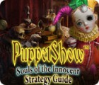 PuppetShow: Souls of the Innocent Strategy Guide Spiel