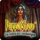 PuppetShow: Die Seelen der Unschuldigen Spiel