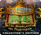 Queen's Tales: The Beast and the Nightingale Collector's Edition Spiel