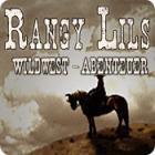 Rangy Lil's Wildwest-Abenteuer Spiel