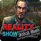 Reality Show: Fataler Dreh Spiel