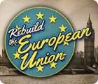 Rebuild the European Union Spiel