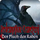 Redemption Cemetery: Der Fluch des Raben Spiel