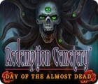 Redemption Cemetery: Day of the Almost Dead Spiel
