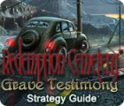Redemption Cemetery: Grave Testimony Strategy Guide Spiel