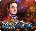Reflections of Life: Die Traumtruhe Spiel