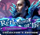 Reflections of Life: Equilibrium Sammleredition Spiel