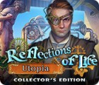 Reflections of Life: Utopia Collector's Edition Spiel