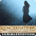 Reincarnations: Zurück ins Leben Sammleredition Spiel