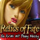 Relics of Fate: Ein Krimi mit Penny Macey Spiel