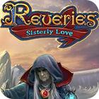 Reveries: Die Liebe zweier Schwestern Sammleredition Spiel