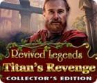 Revived Legends: Die Rache des Titanen Sammleredition Spiel