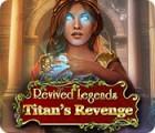 Revived Legends: Die Rache des Titanen Spiel