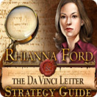 Rhianna Ford & the DaVinci Letter Strategy Guide Spiel