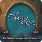 The Omega Stone: Die Geheimnisse des Altertums Spiel