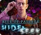 Rite of Passage: Hide and Seek Spiel