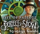 Rite of Passage: The Perfect Show Strategy Guide Spiel