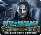 Rite of Passage: The Sword and the Fury Collector's Edition Spiel