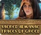 Sacred Almanac: Spuren der Gier Spiel