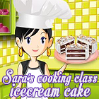 Sara's Cooking Class: Ice Cream Cake Spiel