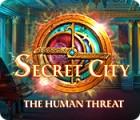 Secret City: Die menschliche Bedrohung Spiel