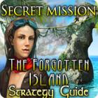 Secret Mission: The Forgotten Island Strategy Guide Spiel