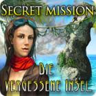 Secret Mission: Die vergessene Insel Spiel