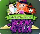 Secrets of Magic: The Book of Spells Spiel
