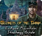 Secrets of the Dark: Eclipse Mountain Strategy Guide Spiel