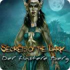 Secrets of the Dark: Der finstere Berg Spiel
