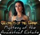 Secrets of the Dark - Geheimnis des Familienanwesens Spiel