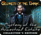 Secrets of the Dark: Mystery of the Ancestral Estate Collector's Edition Spiel