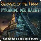 Secrets of the Dark: Pyramide der Nacht Sammleredition Spiel