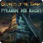 Secrets of the Dark: Pyramide der Nacht Spiel