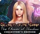 Secrets of the Dark: Die Schattenblume Sammleredition Spiel