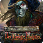 Secrets of the Seas: Der Fliegende Holländer Spiel
