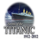 Secrets of the Titanic: 1912 - 2012 Spiel