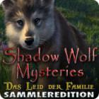 Shadow Wolf Mysteries: Das Leid der Familie Sammleredition Spiel