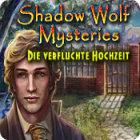 Shadow Wolf Mysteries: Die verfluchte Hochzeit Spiel