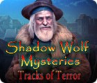 Shadow Wolf Mysteries: Tracks of Terror Spiel