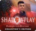 Shadowplay: Harrowstead Mystery Collector's Edition Spiel
