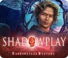 Shadowplay: Harrowstead Mystery Spiel