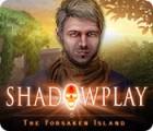 Shadowplay: Die stille Insel Spiel